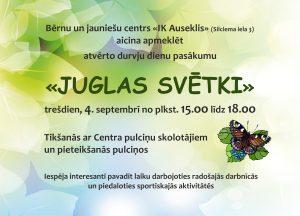 Juglas svētku plakāts, 4. septembrī, plkst. 15.00–18.00